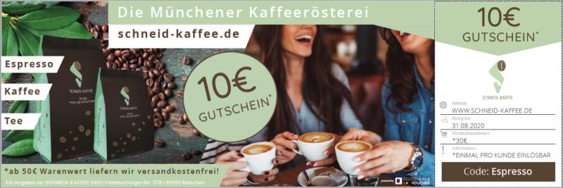 SCHNEID KAFFEE! Die Münchener Kaffeerösterei! 10€ Gutschein!